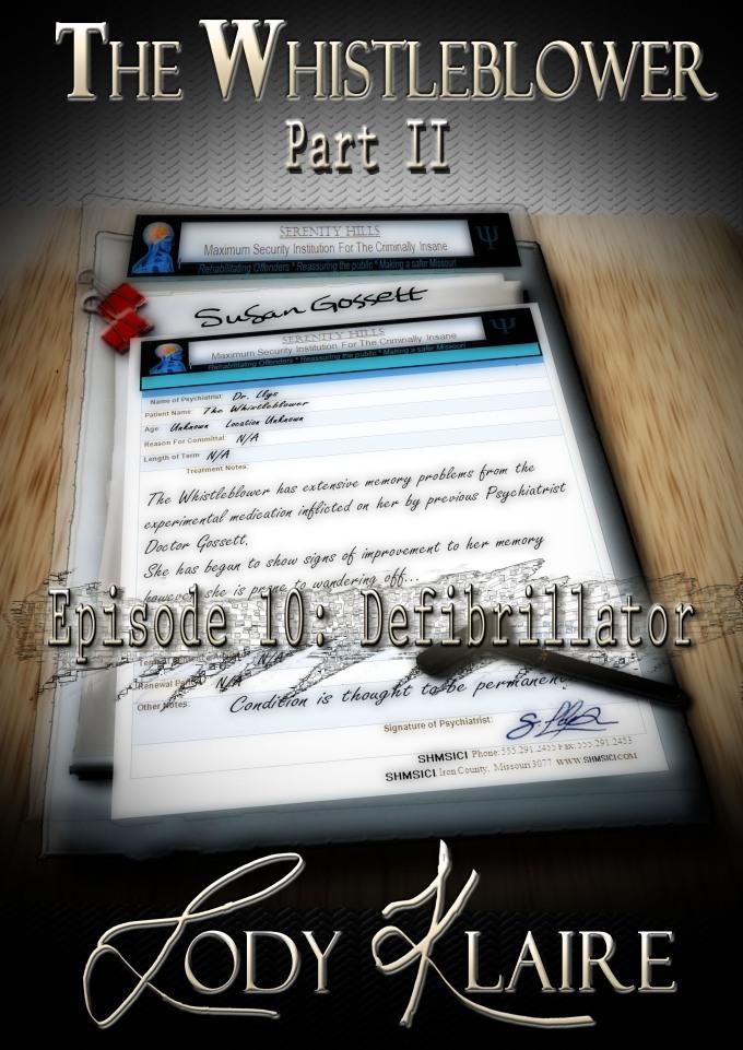 The Whistleblower – Part II – Episode 10:Defibrillator